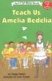 Teach Us, Amelia Bedelia - Peggy Parish, Lynn Sweat
