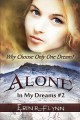 Alone (In My Dreams, #2) - Erin R. Flynn