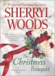 The Christmas Bouquet - Sherryl Woods