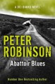Abattoir Blues: The 22nd DCI Banks Mystery - Peter Robinson