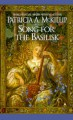 Song for the Basilisk - Patricia A. McKillip