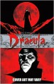 The Complete Dracula - Leah Moore, John Reppion, Colton Worley