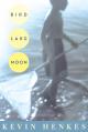 Bird Lake Moon - Kevin Henkes