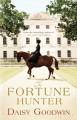 The Fortune Hunter - Daisy Goodwin