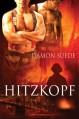Hitzkopf - Damon Suede, Julia Schneider