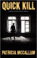 Quick Kill: A Sydney Granger Murder Mystery - Patricia McCallum