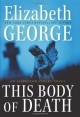This Body of Death - Elizabeth George