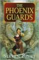 The Phoenix Guards (Khaavren Romances, #1) - Steven Brust