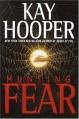 Hunting Fear (Fear trilogy #1 - BCU #7) - Kay Hooper