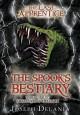 The Spook's Bestiary: The Guide to Creatures of the Dark (The Last Apprentice / Wardstone Chronicles) - Joseph Delaney, Julek Heller