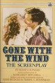 Gone with the Wind: The Illustrated Screenplay - Sidney Howard, Richard Harwell, Margaret Mitchell