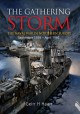 The Gathering Storm: The Naval War September 1939 to April 1940 - Geirr H. Haarr