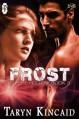 Frost - Taryn Kincaid