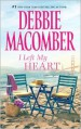 I Left My Heart: A Friend or TwoNo Competition - Debbie Macomber