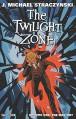 The Twilight Zone Volume 1 - J. Michael Straczynski