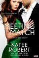 Meeting His Match (A Match Me Novel) (Entangled Lovestruck) - Katee Robert