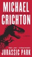Jurassic Park: A Novel - Michael Crichton