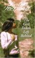 The Girl Death Left Behind - Lurlene McDaniel