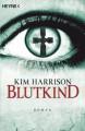 Blutkind - Vanessa Lamatsch, Kim Harrison