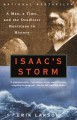 Isaac's Storm: A Man, a Time, and the Deadliest Hurricane in History - Erik Larson