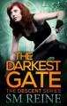 The Darkest Gate - S.M. Reine