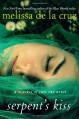 Serpent's Kiss: A Witches of East End Novel - Melissa de la Cruz