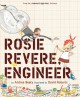 Rosie Revere, Engineer - Andrea Beaty,David Roberts