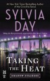 Taking the Heat (Shadow Stalkers #2) - Sylvia Day