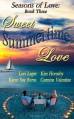 Sweet Summertime Love: Book 3: Seasons of Love - Lori Leger;Karen Sue Burns;Kim Hornsby;Carmine Valentine