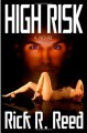 High Risk - Rick R. Reed