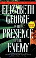 In the Presence of the Enemy - Elizabeth George