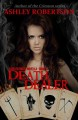 Death Dealer - Ashley Robertson