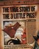 The True Story of the 3 Little Pigs - Jon Scieszka, Lane Smith