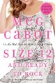 Size 12 and Ready to Rock - Meg Cabot
