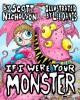 If I Were Your Monster - Scott Nicholson, Lee Davis