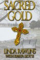 Sacred Gold: Rocky Meadow Mysteries No. 3 (Volume 3) - 'Linda Rawlins', 'Krista Liotti'