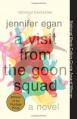 A Visit from the Goon Squad - Jennifer Egan