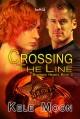 Crossing the Line (Battered Hearts #3) - Kele Moon