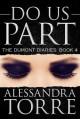 Do Us Part (The Dumont Diaries, #4) - Alessandra Torre