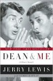Dean and Me: A Love Story - Jerry Lewis, James Kaplan
