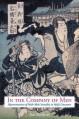 In the Company of Men: Representations of Male-Male Sexuality in Meiji Literature - Jim Reichert