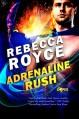 Adrenaline Rush (The Capes) - Rebecca Royce