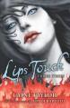 Lips Touch: Three Times - Jim Di Bartolo, Laini Taylor