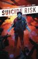 Suicide Risk Vol. 2 - Mike Carey, Tommy Edwards, Elena Casagrande