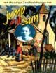 Jump at de Sun: The Story of Zora Neale Hurston - A.P. Porter, Lucy Ann Hurston