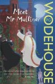 Meet Mr Mulliner - P.G. Wodehouse