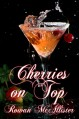 Cherries on Top - Rowan McAllister