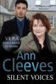 Silent Voices (Vera Stanhope 4) - Ann Cleeves