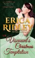 The Viscount's Christmas Temptation: Dukes of War #0.5 - Erica Ridley