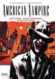 American Vampire Vol. 2 - Scott Snyder, Rafael Alebuquereque